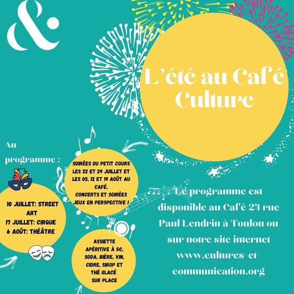 Concert – L'été au Café culture / Les Jeudis du Petit Cours à Toulon - 0