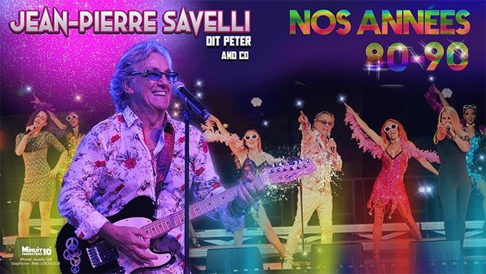 "Show ""Nos Années 80-90"" with Jean-Pierre Savelli à Ollioules - 0"