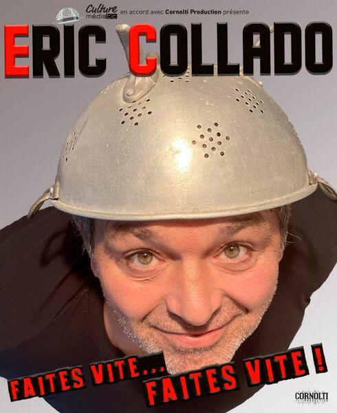 Eric Collado: Faîtes vite Faîtes vite ! Festival les p'tits bonheurs à La Crau - 0