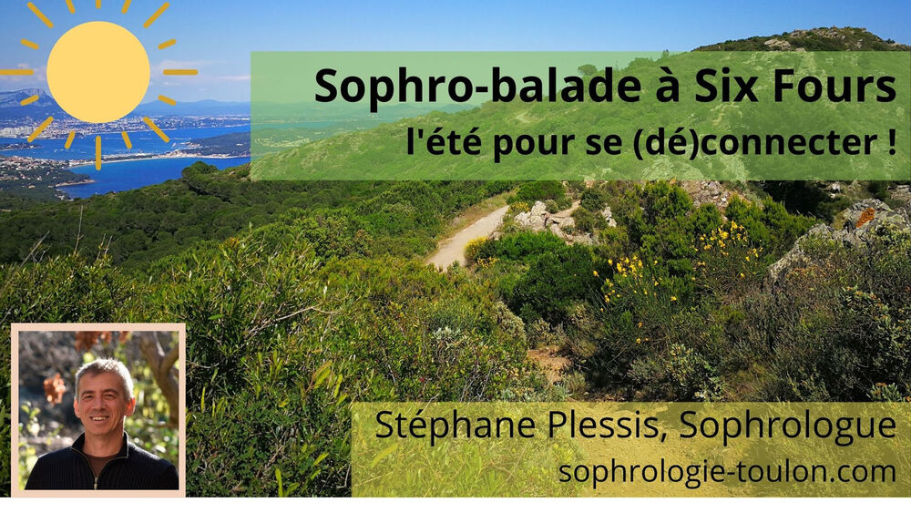 """Sophro walk """"Opening to oneself"""" with Stéphane Plessis à Six-Fours-les-Plages - 0"""