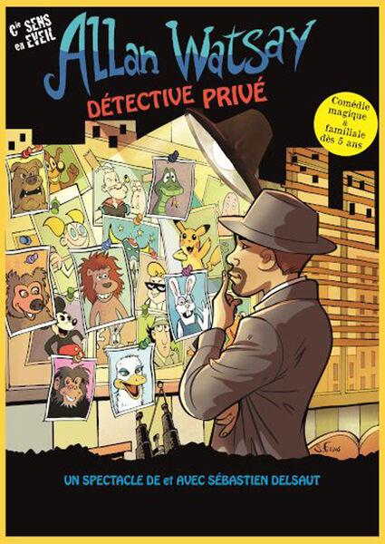"""Show for young audiences """"Allan Watsay private detective"""" by the Cie Sens en Eveil à Six-Fours-les-Plages - 0"""