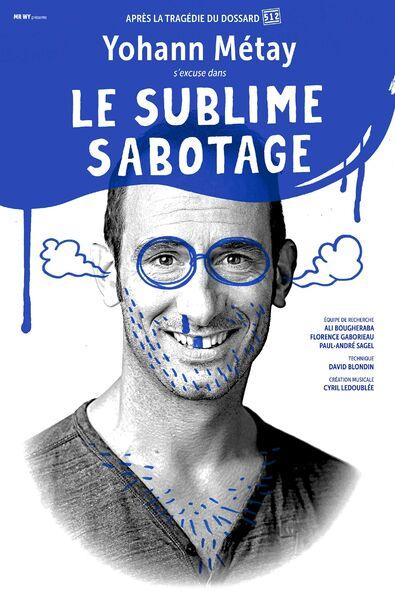 """Performance """"Le Sublime Sabotage"""" by Yohann Metay à Six-Fours-les-Plages - 0"""