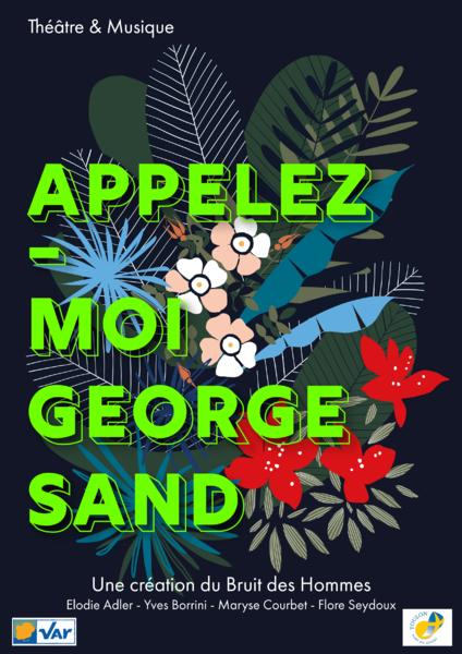 Théâtre – Appelez-moi George Sand à Toulon - 0