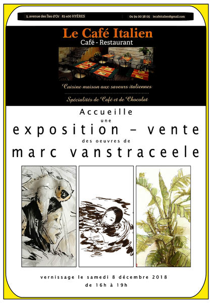 Marc Vanstraceele exhibition in Café Italien à Hyères - 1