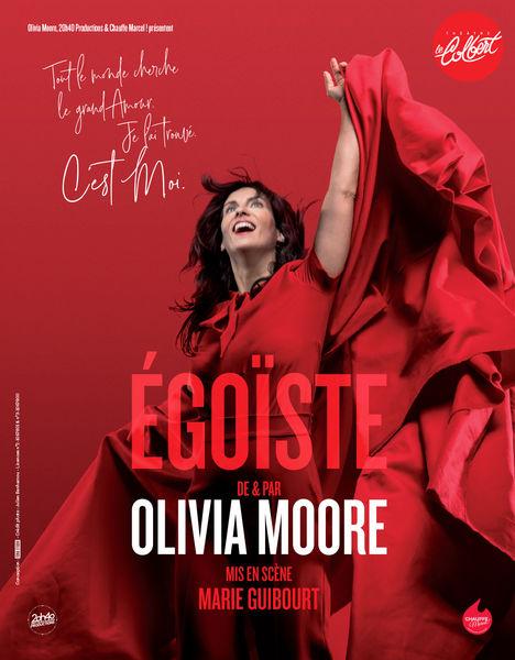 Spectacle – Olivia Moore / Égoiste à Toulon - 0