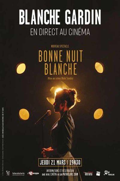 """Blanche Gardin en direct au cinéma """"Bonne Nuit Blanche"""" à Six-Fours-les-Plages - 0"""