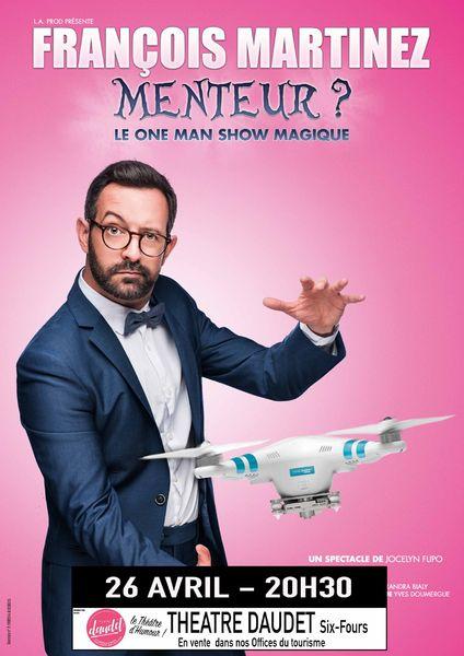 """Magie et humour """"Menteur ?"""" de François Martinez à Six-Fours-les-Plages - 0"""