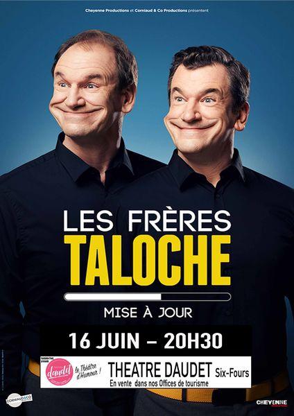 """One man show """"Mise à jour"""" des Frères Taloche à Six-Fours-les-Plages - 0"""