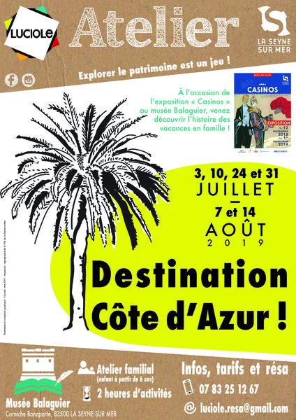 """Atelier """"Destination Côte d'Azur !"""" par l'association Luciole (à partir de 6 ans) à La Seyne-sur-Mer - 0"""