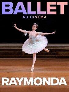 Cinéma – Ballet Bolchoï Moscou / Raymonda à Toulon - 1