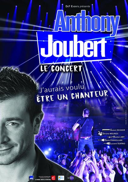 Concert – Anthony Joubert « J'aurais voulu être un chanteur » à Toulon - 0
