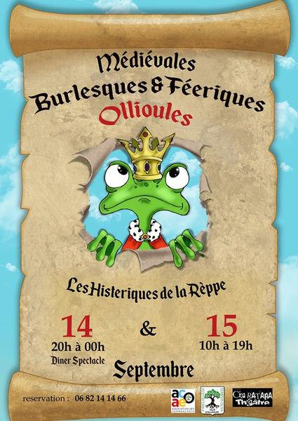 Les Médiévales Burlesques & Féériques à Ollioules - 0