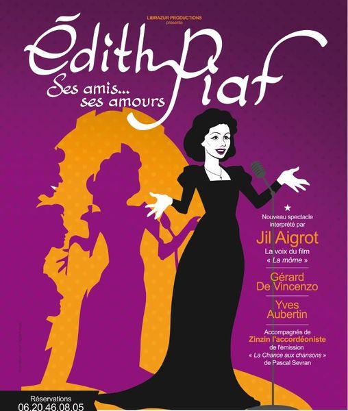 Édith Piaf, ses amis, ses amours… à Toulon - 0