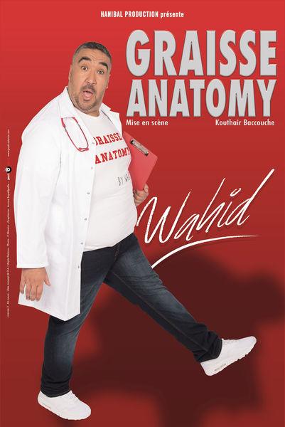 Spectacle – Wahid « Graisse Anatomy » à Toulon - 0