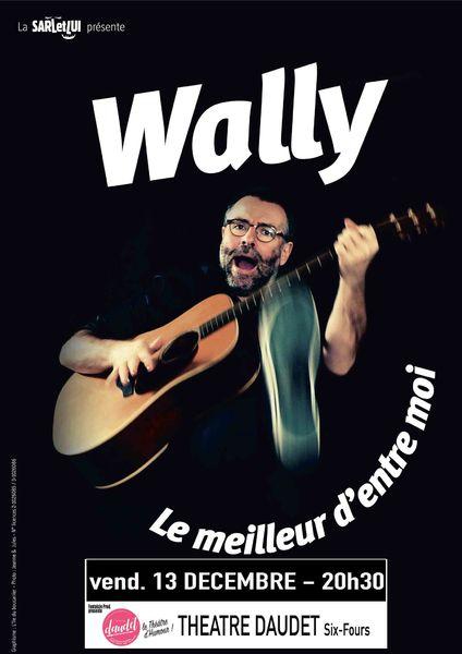 """One man show """"Le meilleur d'entre moi"""" de Wally à Six-Fours-les-Plages - 0"""