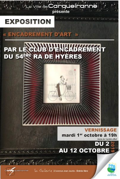 """Exposition C'ARTS'QUEIRANNE – La Galerie – """"Encadrement d'Art"""" à Carqueiranne - 0"""