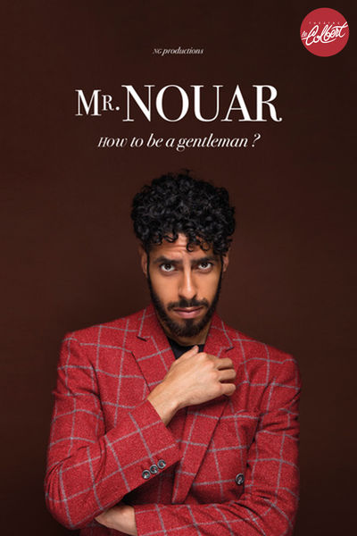 Spectacle – Mr Nouar / How to be a gentleman ? à Toulon - 0