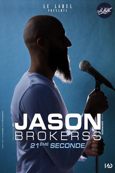 Spectacle – Jason Brokerss / 21e seconde à Toulon - 0