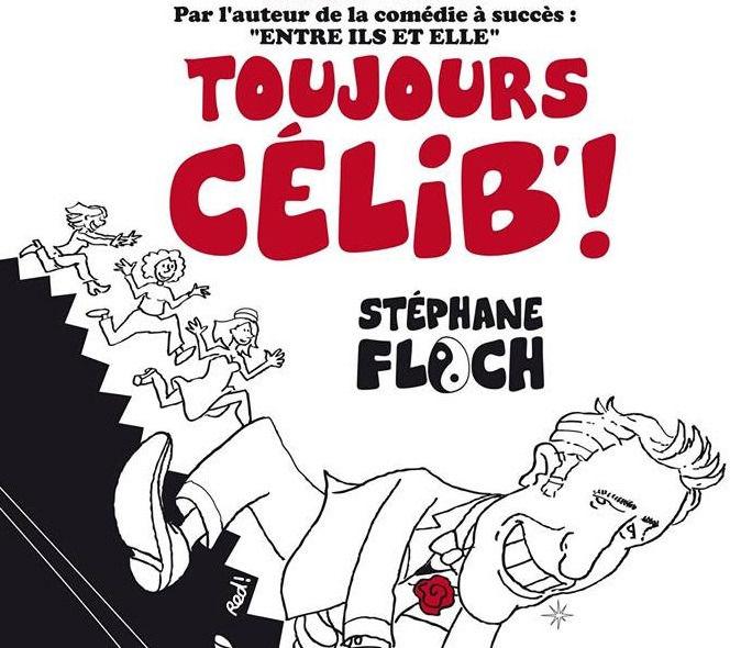 Spectacle – Stéphane Floch « Toujours célib ! » à Toulon - 0