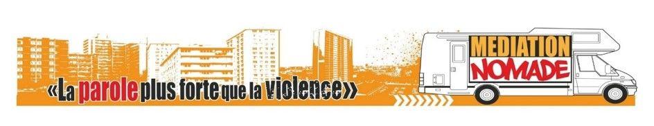 Conférence/débat – Médiation Nomade « La parole plus forte que la violence » à Toulon - 0