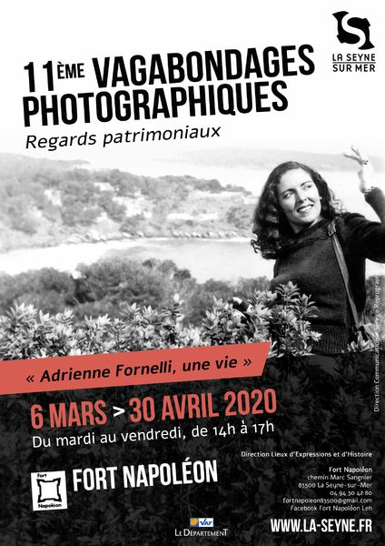 "Exhibition: 11th Photographic Vagabondages ""Adrienne Fornelli, a life"" à La Seyne-sur-Mer - 1"