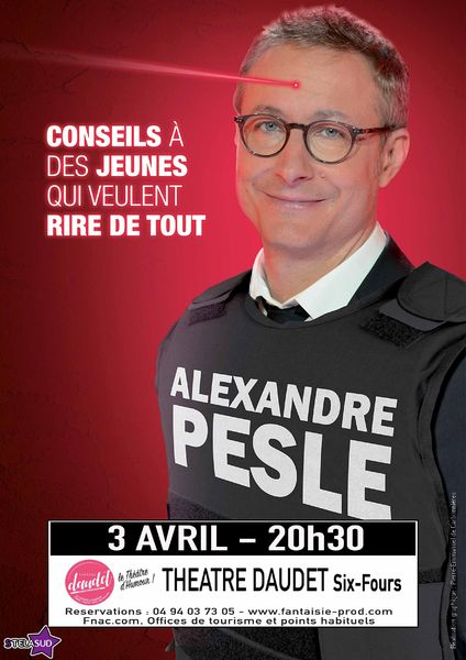 "One man show ""Advice to young people who want to laugh at everything"" by Alexandre Pesle à Six-Fours-les-Plages - 0"