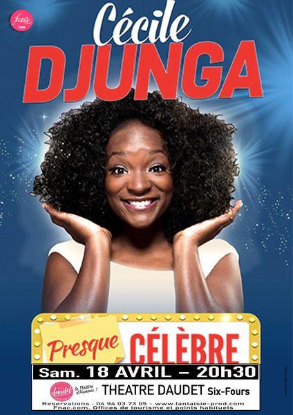 """Cancelled and postponed: One woman show """"Presque célèbre"""" with Cécile Djunga à Six-Fours-les-Plages - 0"""