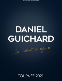 Concert – Daniel Guichard « Si c'était à refaire » à Toulon - 0