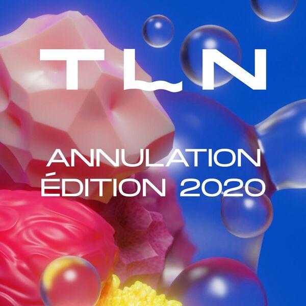 Annulé – Festival – TLN 2020 – Nouveaux territoires hybrides à Toulon - 0