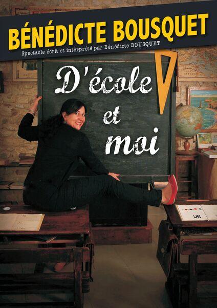 Spectacle – Bénédicte Bousquet « d' École et moi » à Toulon - 1