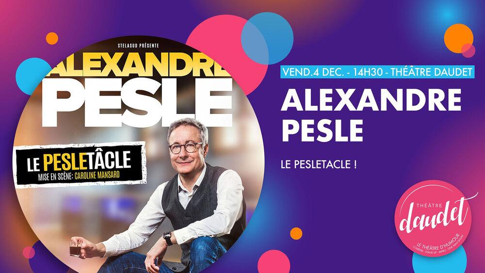 """One man show """"Le Pesletâcle"""" d' Alexandre Pesle à Six-Fours-les-Plages - 0"""