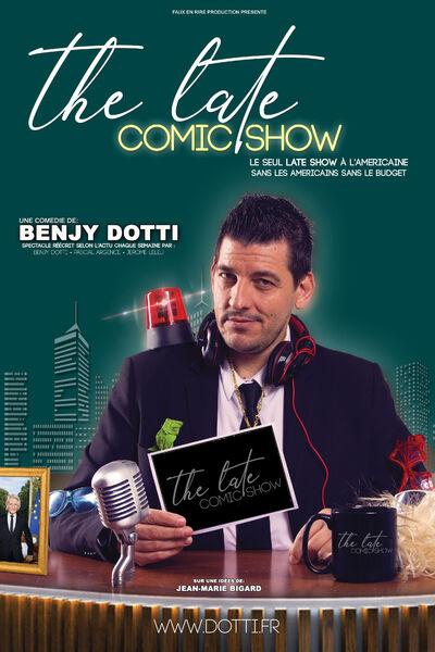 Spectacle du réveillon : Benjy Dotti dans The Late Comic Show à Six-Fours-les-Plages - 0