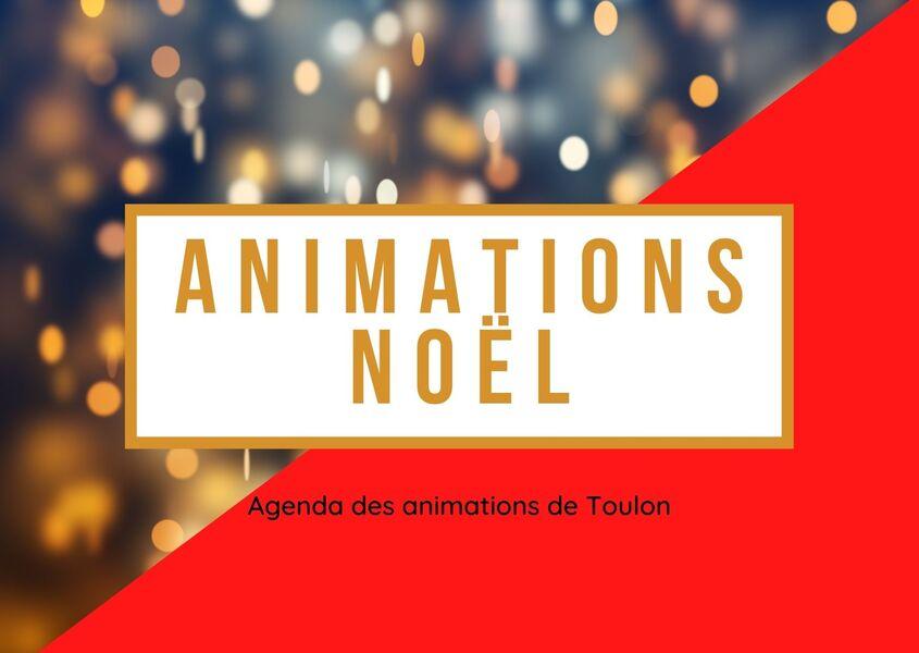 Animations de Noël & loto CIL Trois Quartiers à Toulon - 0