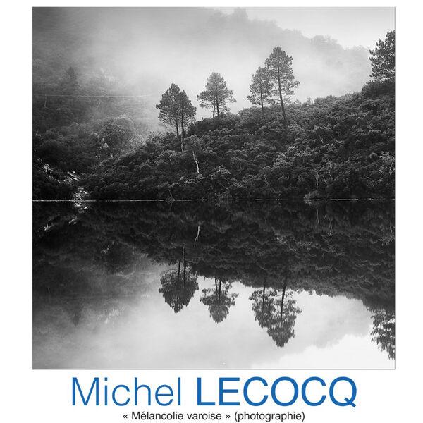 Exhibition of photographs by Michel Lecocq à Six-Fours-les-Plages - 0